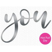My Favorite Things - You Impress Me - Die-namics Hotfoil Stamp