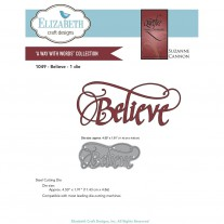 Elizabeth Craft Designs - A Way With Words, Believe - Stanze