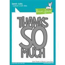 Lawn Fawn - Giant Thanks So Much - Stand Alone Stanze
