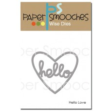 Paper Smooches - Wise Dies - Hello Love