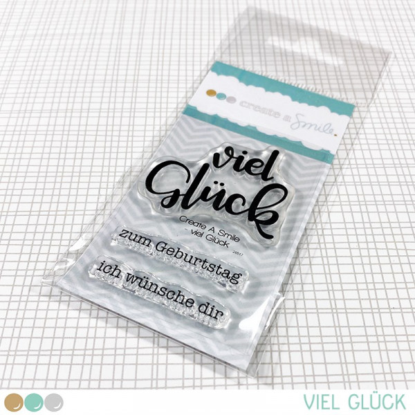 Create A Smile - Viel Glück - Clear Stamps 2x3