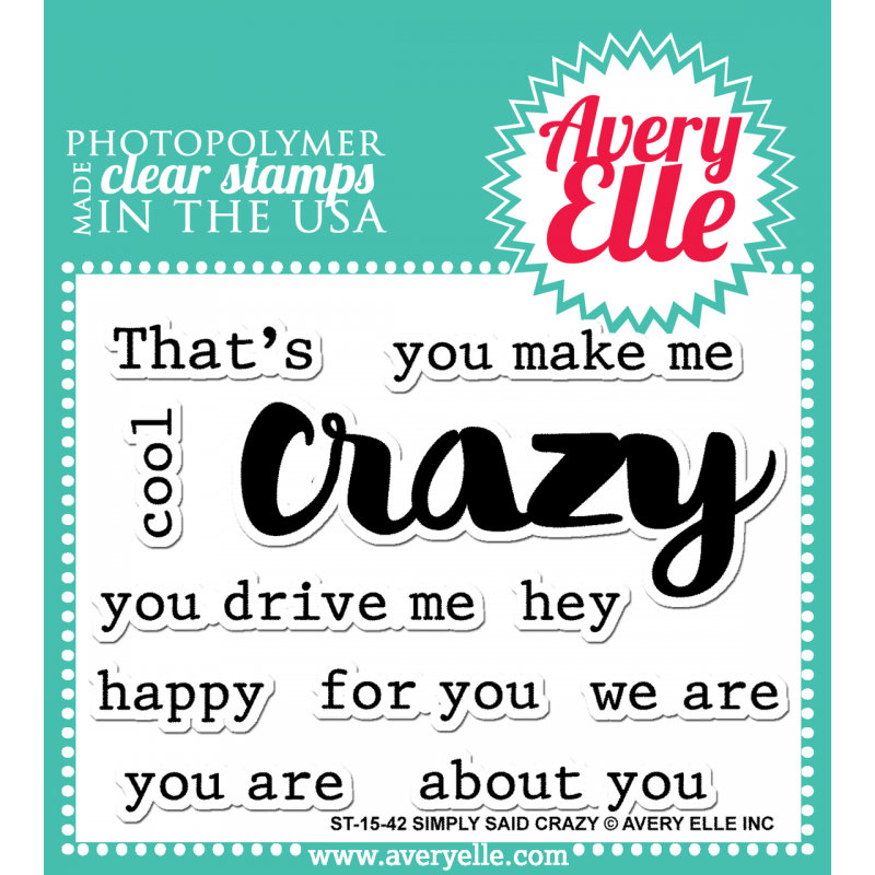 Avery Elle - Stempelset 3x4 - Simply Said: Crazy