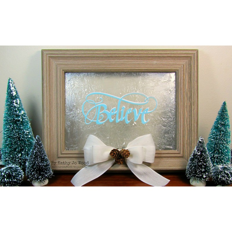 Elizabeth Craft Designs - A Way With Words, Believe